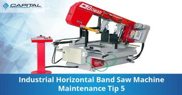 Industrial Horizontal Band Saw Machine Maintenance Tip 5 Capital Machinery Sales Blog Thumbnail