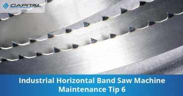 Industrial Horizontal Band Saw Machine Maintenance Tip 6 Capital Machinery Sales Blog Thumbnail