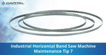 Industrial Horizontal Band Saw Machine Maintenance Tip 7 Capital Machinery Sales Blog Thumbnail