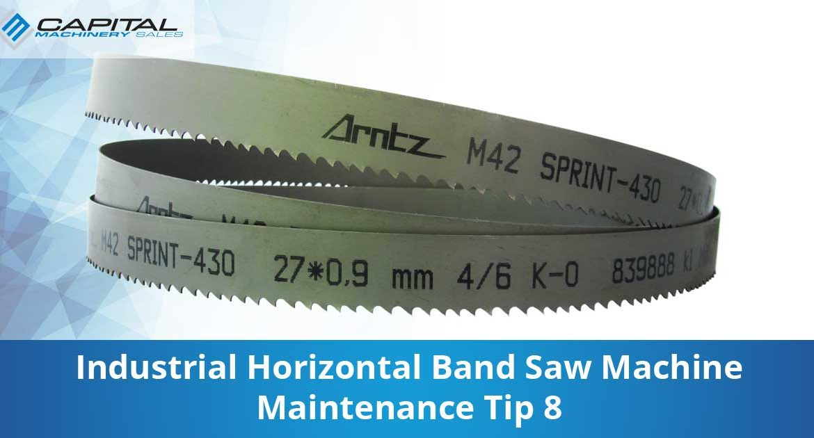 Industrial Horizontal Band Saw Machine Maintenance Tip 8 Capital Machinery Sales Blog Thumbnail