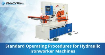 Standard Operating Procedures For Hydraulic Ironworker Machines Capital Machinery Sales Blog Thumbnail