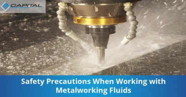 Safety Precautions When Working With Metalworking Fluids Capital Machinery Sales Blog Thumbnail