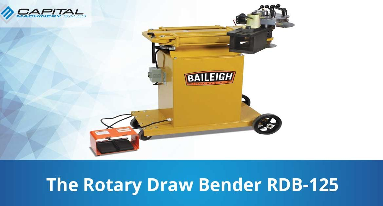 The Rotary Draw Bender Rdb 125 Capital Machinery Sales Blog Thumbnail