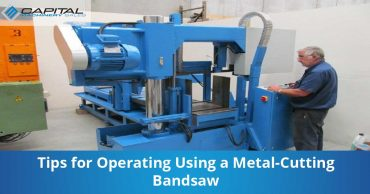 Tips For Operating Using A Metal Cutting Bandsaw Capital Machinery Sales Blog Thumbnail