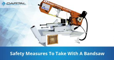 Safety Measures To Take With A Bandsaw Capital Machinery Sales Blog Thumbnail