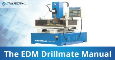 The Edm Drillmate Manual Capital Machinery Sales Blog Thumbnail