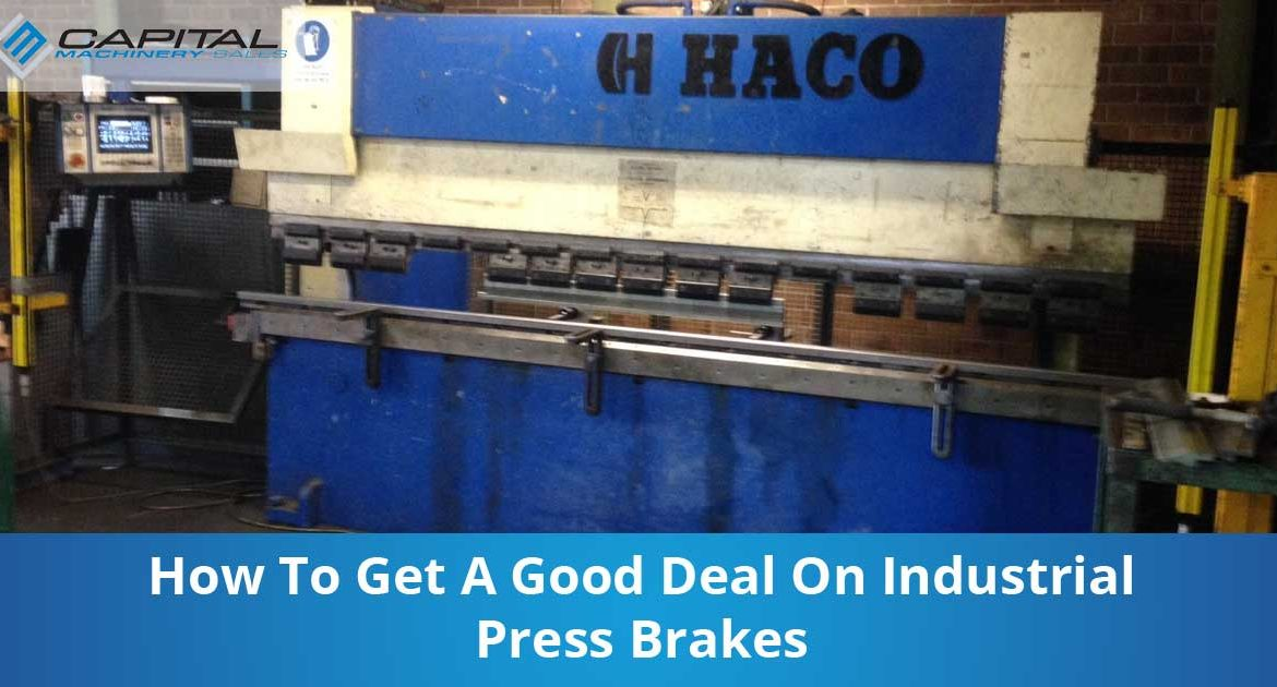 How To Get A Good Deal On Industrial Press Brakes Capital Machinery Sales Blog Thumbnail