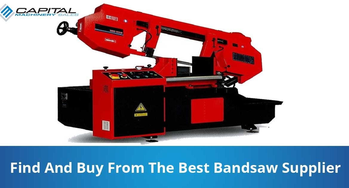 Find And Buy From The Best Bandsaw Supplier Capital Machinery Sales Blog Thumbnail